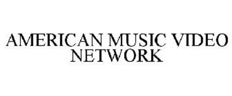 AMERICAN MUSIC VIDEO NETWORK