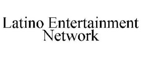 LATINO ENTERTAINMENT NETWORK