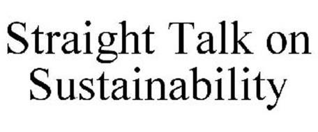 STRAIGHT TALK ON SUSTAINABILITY