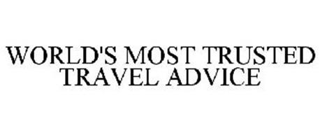 WORLD'S MOST TRUSTED TRAVEL ADVICE