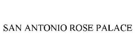 SAN ANTONIO ROSE PALACE