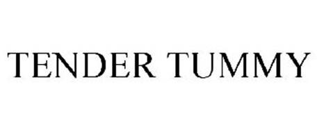 TENDER TUMMY