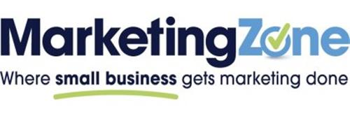 MARKETING ZONE WHERE SMALL BUSINESS GETS MARKETING DONE