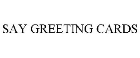 SAY GREETING CARDS