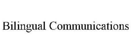 BILINGUAL COMMUNICATIONS