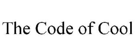 THE CODE OF COOL
