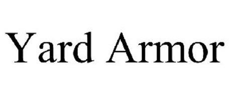 YARD ARMOR