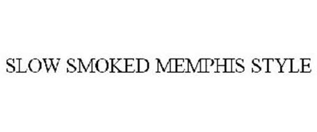 SLOW SMOKED MEMPHIS STYLE