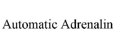 AUTOMATIC ADRENALIN