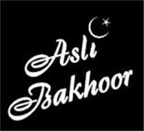 ASLI BAKHOOR