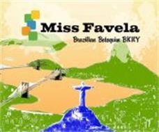 MISS FAVELA BRAZILIAN BOTEQUIM BKNY