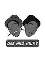 DEE AND RICKY