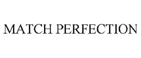 MATCH PERFECTION