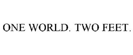 ONE WORLD. TWO FEET.