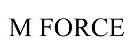 M FORCE