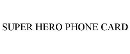 SUPER HERO PHONE CARD