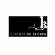 K KOUTURE BY KIMORA