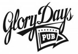 GLORY DAYS PUB