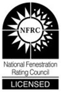 NFRC NATIONAL FENESTRATION RATING COUNCIL LICENSED