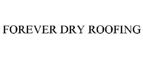 FOREVER DRY ROOFING