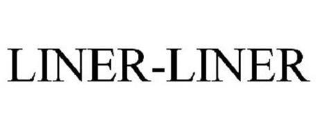 LINER-LINER