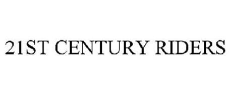 21ST CENTURY RIDERS