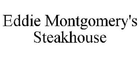 EDDIE MONTGOMERY'S STEAKHOUSE