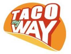 TACO MY WAY