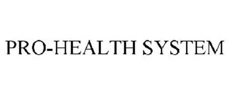 PRO-HEALTH SYSTEM
