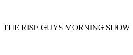 THE RISE GUYS MORNING SHOW