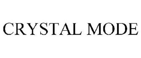 CRYSTAL MODE
