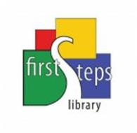 FIRST STEPS LIBRARY