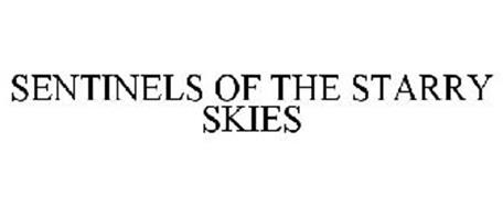 SENTINELS OF THE STARRY SKIES