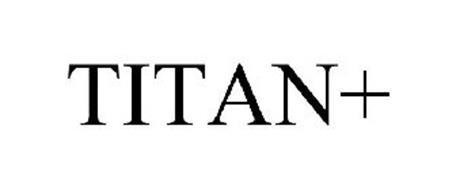 TITAN+