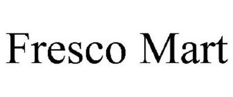 FRESCO MART