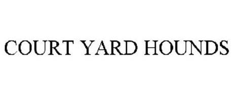 COURT YARD HOUNDS