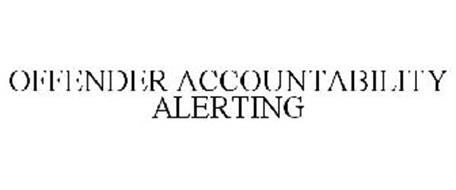 OFFENDER ACCOUNTABILITY ALERTING