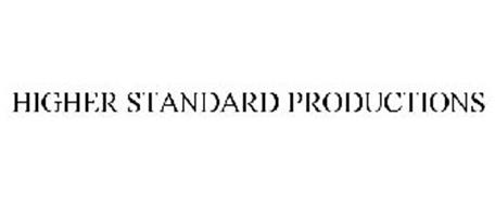 HIGHER STANDARD PRODUCTIONS