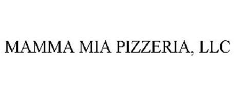 MAMMA MIA PIZZERIA, LLC