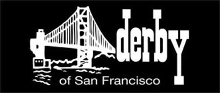 DERBY OF SAN FRANCISCO