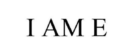 I AM E