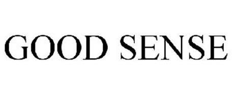 GOOD SENSE