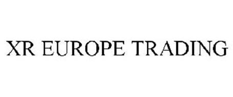 XR EUROPE TRADING