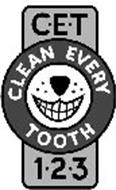 CET CLEAN EVERY TOOTH 123