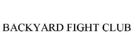 BACKYARD FIGHT CLUB