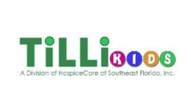 TILLI KIDS A DIVISION OF HOSPICECARE OF SOUTHEAST FLORIDA, INC.