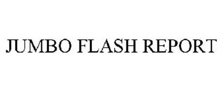 JUMBO FLASH REPORT