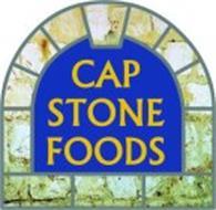 CAP STONE FOODS