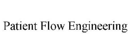 PATIENT FLOW ENGINEERING