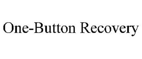 ONE-BUTTON RECOVERY